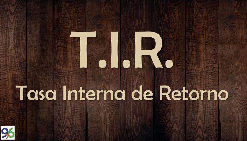 Que es la TIR y como calcularla