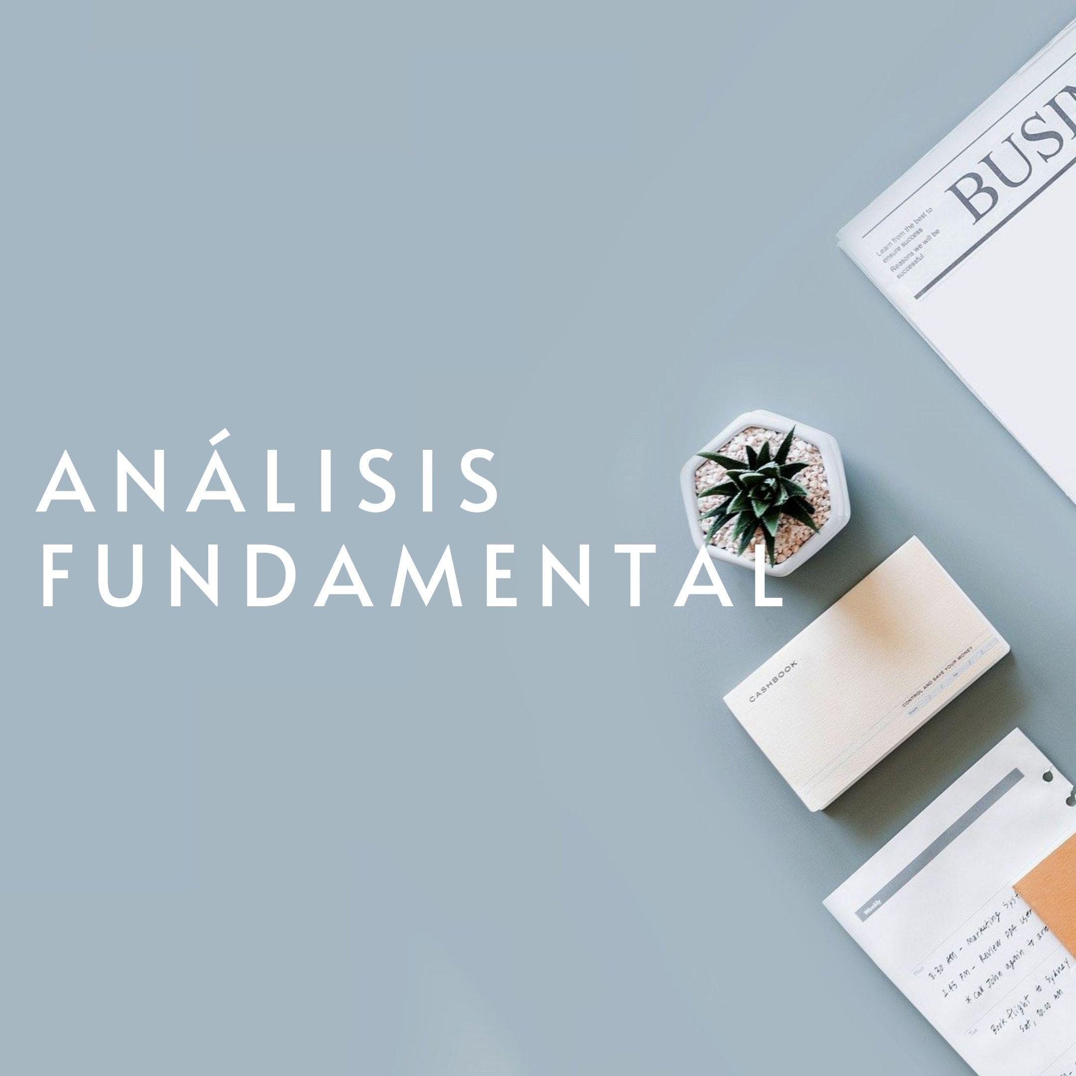 Análisis Fundamental, Ejemplos y Metodologías