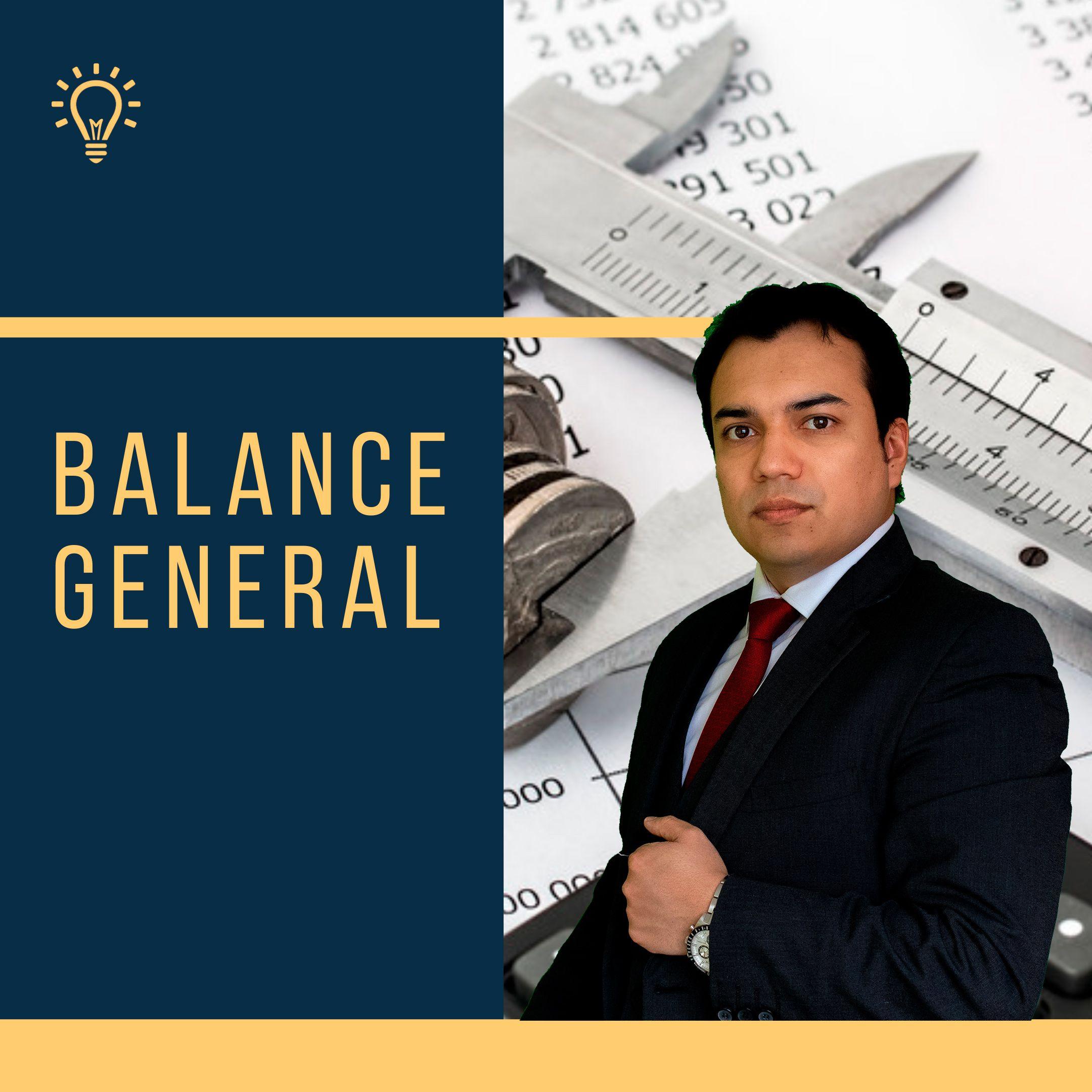 Balance General o Estado de Situación Financiera